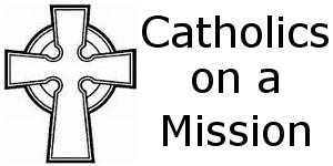 Catholics on a Mission